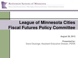 League of Minnesota Cities Fiscal Futures Policy Committee