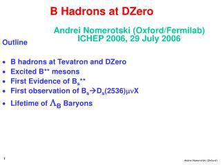 Andrei Nomerotski (Oxford/Fermilab)     ICHEP 2006, 29 July 2006