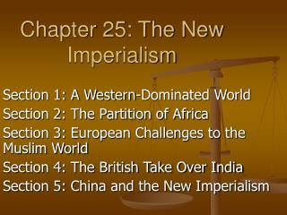 Chapter 25: The New Imperialism