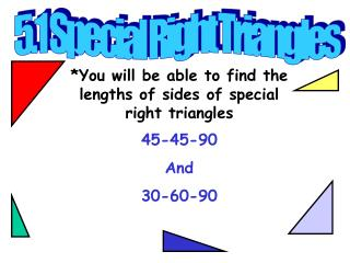 5.1 Special Right Triangles