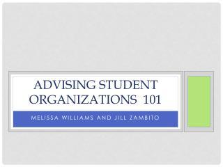Advising Student Organizations  101
