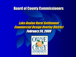 Board of County Commissioners Lake Avalon Rural Settlement  Commercial Design Overlay District