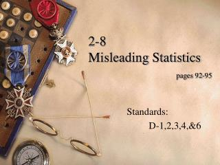 2-8  Misleading Statistics pages 92-95