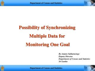 Possibility of Synchronizing Multiple Data for  Monitoring One Goal