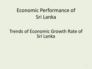 Economic Performance of  Sri Lanka