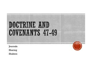 Doctrine and Covenants 47-49