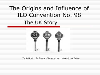 The Origins and Influence of ILO Convention No. 98
