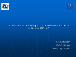"""Summary results of the comparative survey on the transposition of Directive 2009/81"""