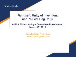 Brian Lathrop, Ph.D., Esq. brian.lathrop@dbr