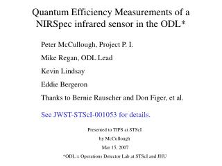 Quantum Efficiency Measurements of a NIRSpec infrared sensor in the ODL*