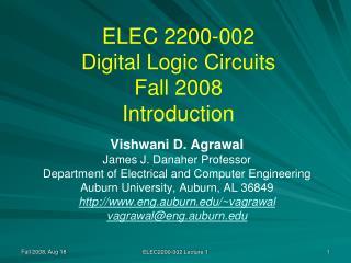 ELEC 2200-002 Digital Logic Circuits Fall 2008 Introduction