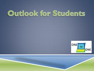 Outlook for Students