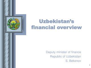 Uzbekistan's financial overview