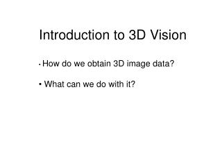 Introduction to 3D Vision