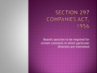 Section 297  Companies Act, 1956