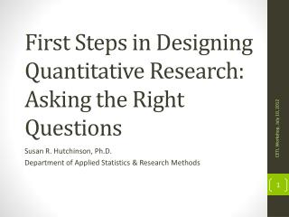 First Steps in Designing Quantitative Research: Asking the Right Questions