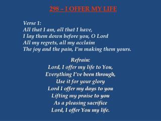 298 – I OFFER MY LIFE