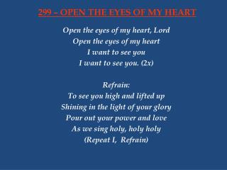 299 – OPEN THE EYES OF MY HEART