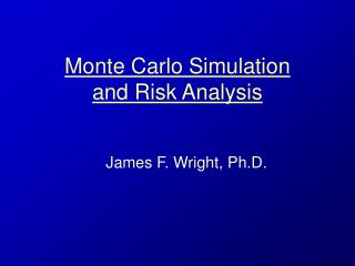 Monte Carlo Simulation  and Risk Analysis
