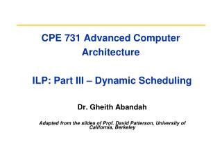 CPE 731 Advanced Computer Architecture   ILP: Part III – Dynamic Scheduling