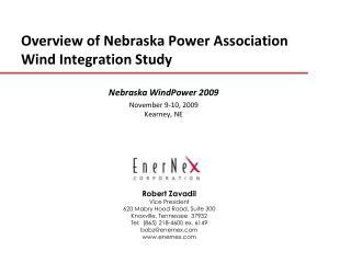 Overview of Nebraska Power Association  Wind Integration Study