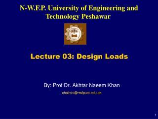 Lecture 03: Design Loads