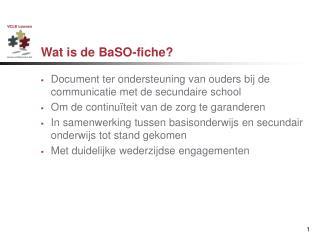 Wat is de BaSO-fiche