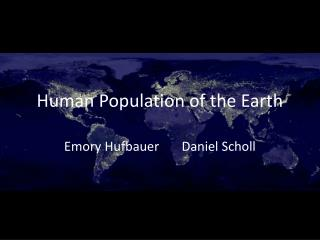 Human Population of the Earth