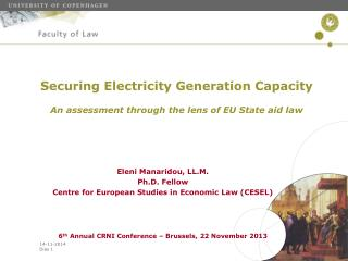 Securing Electricity Generation Capacity An assessment through the lens of EU State aid law