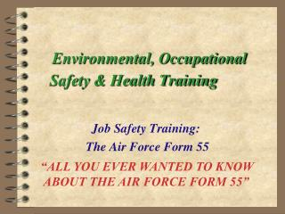Environmental, Occupational Safety & Health Training