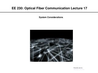 EE 230: Optical Fiber Communication Lecture 17