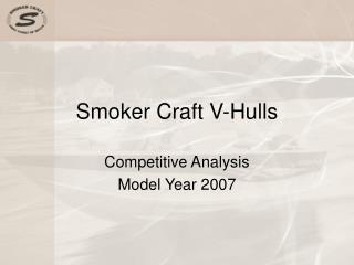 Smoker Craft V-Hulls