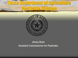 Texas Department of Agriculture Pesticide Division