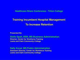 Healthcare Share Conference - Triton College Training Incumbent Hospital Management