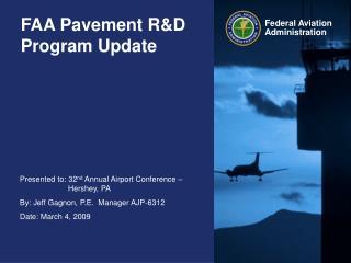 FAA Pavement R&D Program Update