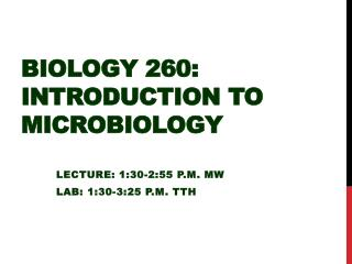 Biology 260:  Introduction to Microbiology