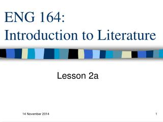 ENG 164:  Introduction to Literature
