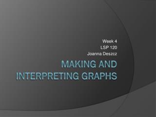 Making and Interpreting Graphs