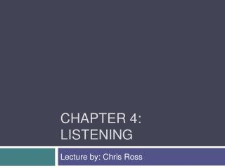 Chapter 4: Listening