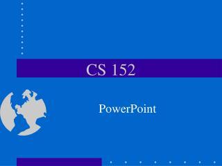 CS 152