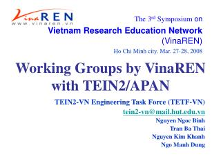 Working Groups by VinaREN with TEIN2/APAN