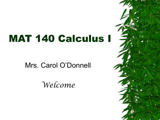MAT 140 Calculus I