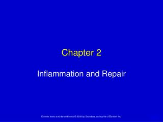 Chapter 2 Inflammation and Repair