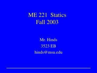 ME 221  Statics Fall 2003