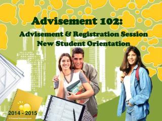 Advisement 102: