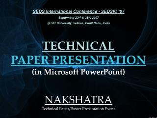 TECHNICAL PAPER PRESENTATION (in Microsoft PowerPoint)