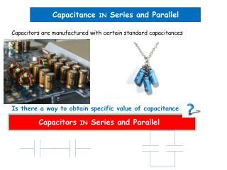 Capacitance  IN  Series and Parallel