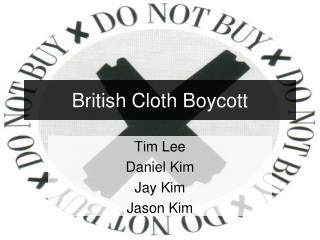 British Cloth Boycott