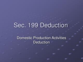 Sec. 199 Deduction
