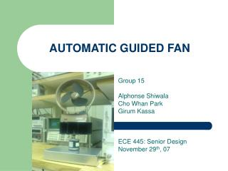 AUTOMATIC GUIDED FAN